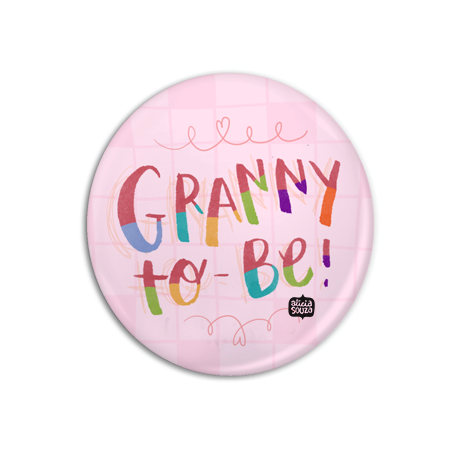 Granny To Be Badge + Magnet