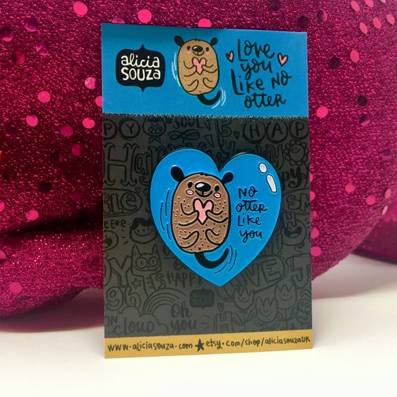 No Otter Like You Enamel Pin