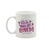 You are loved Small Mug