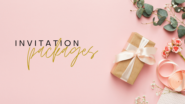 INVITATIONS & PACKAGES