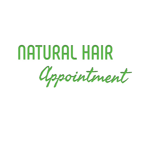 Natural Hair Appointment (1-4 months) (Deposit Only)
