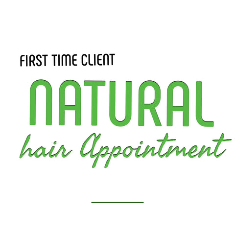 First Time Natural Hair Appointment (Deposit Only)