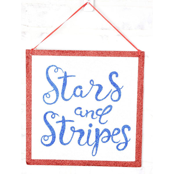 Stars and Stripes Forever Sign