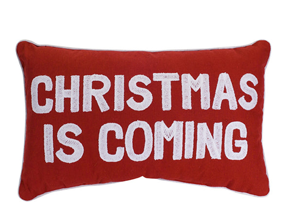 Christmas is Coming Pillow