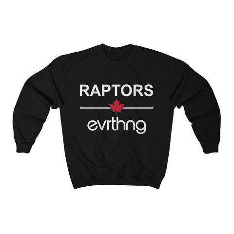 Raptors Over Evrthng Crewneck