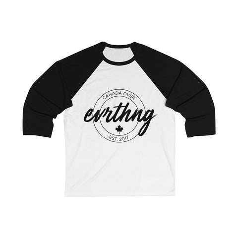 Canada Over Evrthng 3/4 Sleeve
