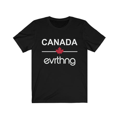 Canada Over Evrthng T-Shirt