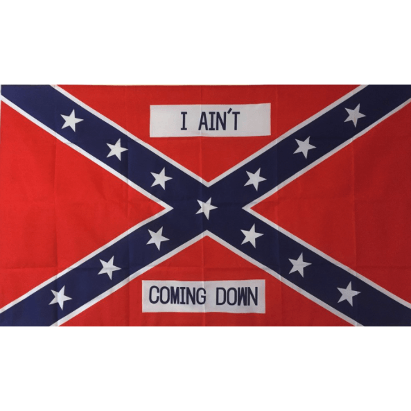 "3' x 5' -Confederate ""I Ain't Coming Down"" Flag"