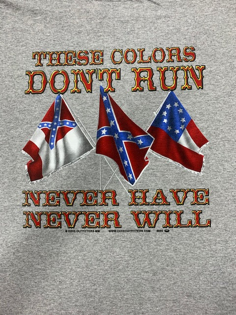 These Colors Don't Run T-Shirt