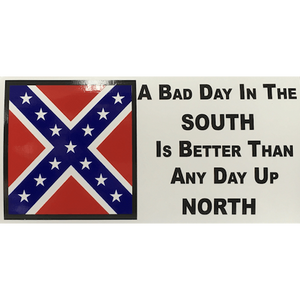 A Bad Day In The South Sticker