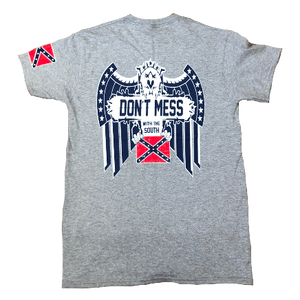 Don't Mess With The South Confederate Flag T-Shirt