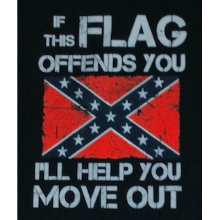 If The Confederate Flag Offends... I'll Help You Move Out T-Shirt