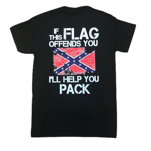 If The Confederate Flag Offends... I'll Help You Pack T-Shirt
