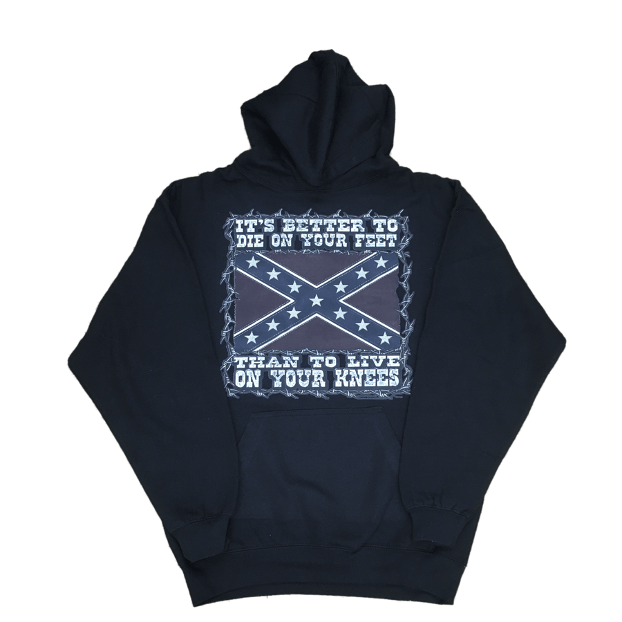 It's Better To Die On Your Feet Hooded Sweatshirt