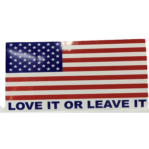 Love It or Leave It Sticker