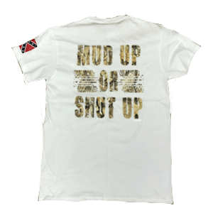 Mud Up or Shut Up Confederate Flag T-Shirt