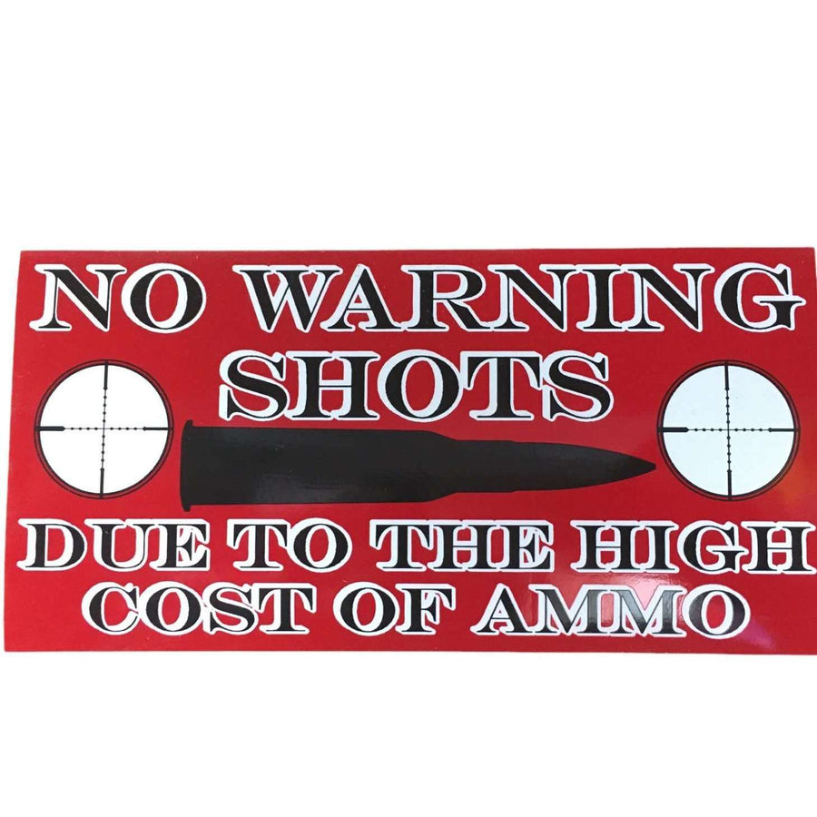 No Warning Shots Sticker