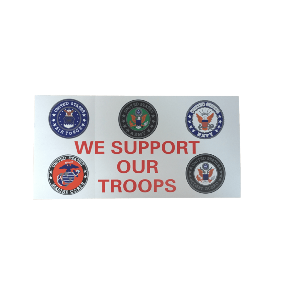 We Support Our Troops Sticker