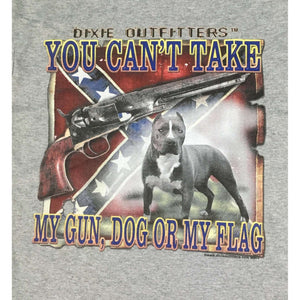 You Can't Take My Gun, Dog Or My Flag T-Shirt