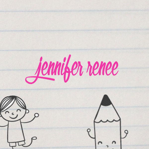 "Personalized Kids Name Stamp - ""Jennifer Renee"""