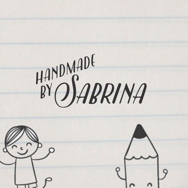 "Personalized Stamp - ""Handmade by Sabrina"""