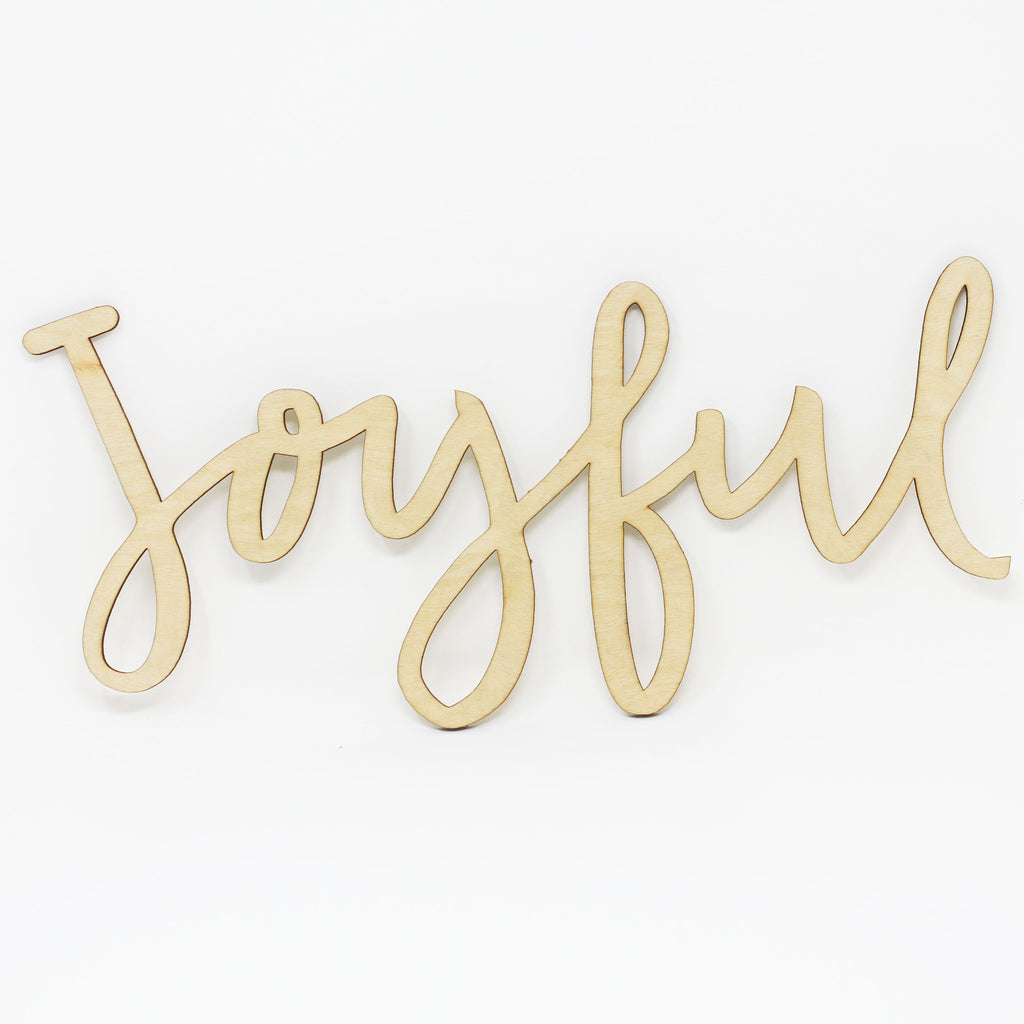 "Cut Out Word Sign, ""Joyful"""
