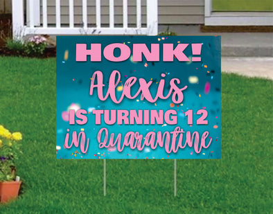 Drive by Birthday Yard Sign