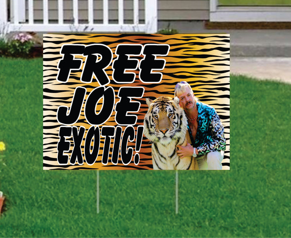 Free Joe Exotic Yard Sign