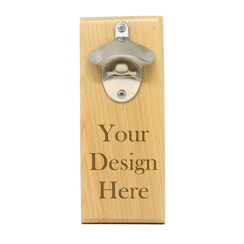 "Magnet Bottle Opener - ""Custom Design"""