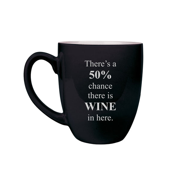 50% Chance Wine, Ceramic Mug