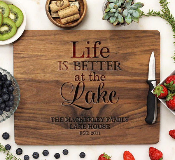 "Cutting Board ""Life is Better at the Lake"""
