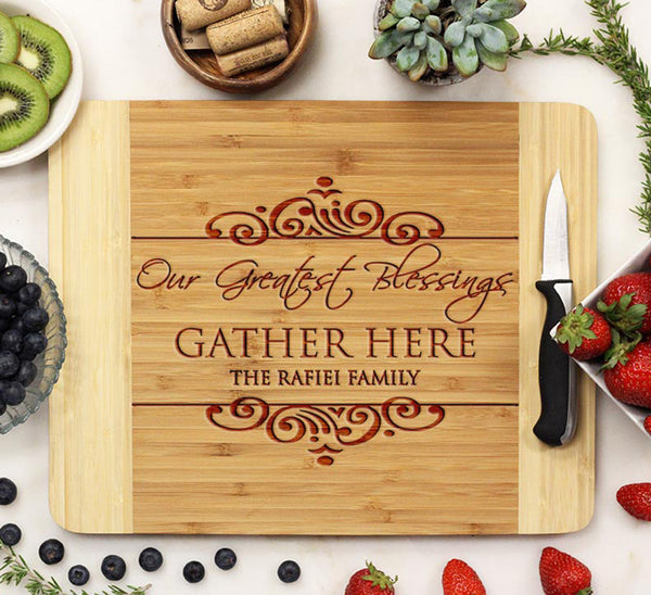 "Cutting Board ""Our Greatest Blessings Gather Here - Rafiei"""