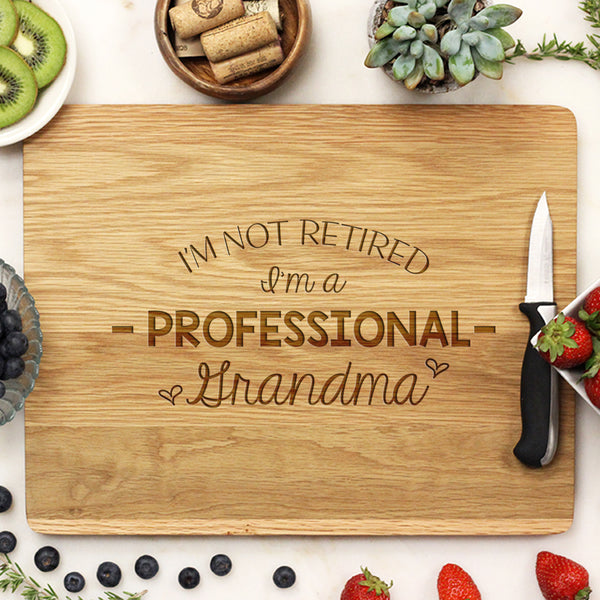 "Personalized Cutting Board, Custom Grandma Cutting Board, Custom Cutting Board ""I'm Not Retired I'm a Professional Grandma"""