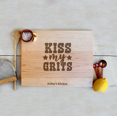 "Custom Farmhouse Cutting Board ""Kiss My Grits"""
