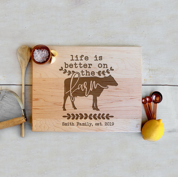"Custom Farmhouse Cutting Board ""Life is better on the farm"""