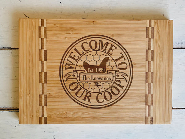 "Custom Farmhouse Cutting Board ""Welcome to Our Coop"""