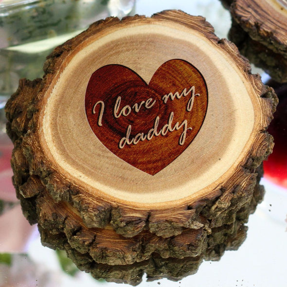 "Personalized Engraved Tree Bark Coaster Set - ""I Love My Daddy"""
