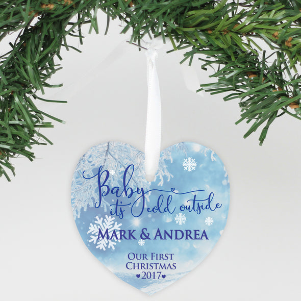 "Personalized Aluminum Heart Ornament - ""Baby It's Cold Outside"""