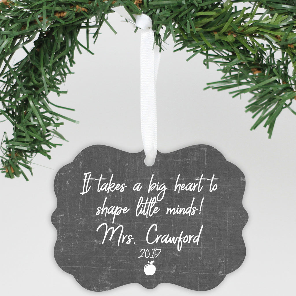 "Personalized Aluminum Ornament - ""Big Heart To Shape Little Minds"""