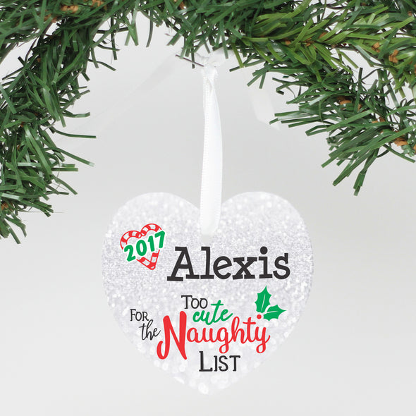 "Personalized Aluminum Ornament - ""Too Cute For The Naughty"""