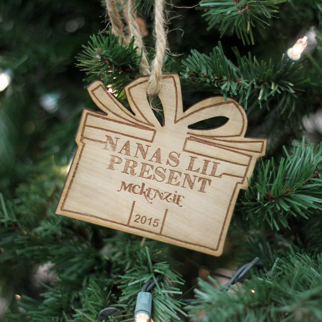 "Personalized Engraved Wood Ornament- ""Nana's Lil Present - McKenzie"""