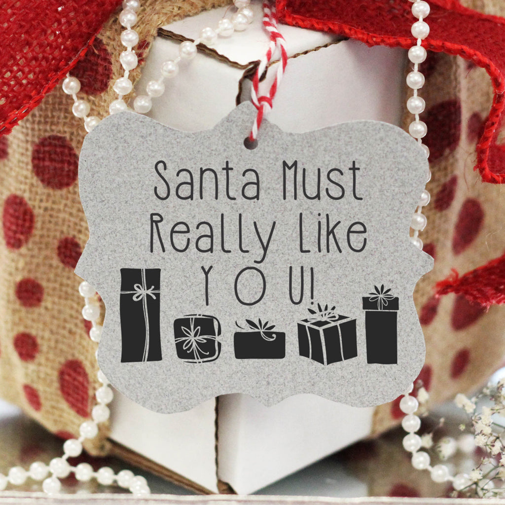 "Gift Tag Stamp ""Santa Must Like You"""