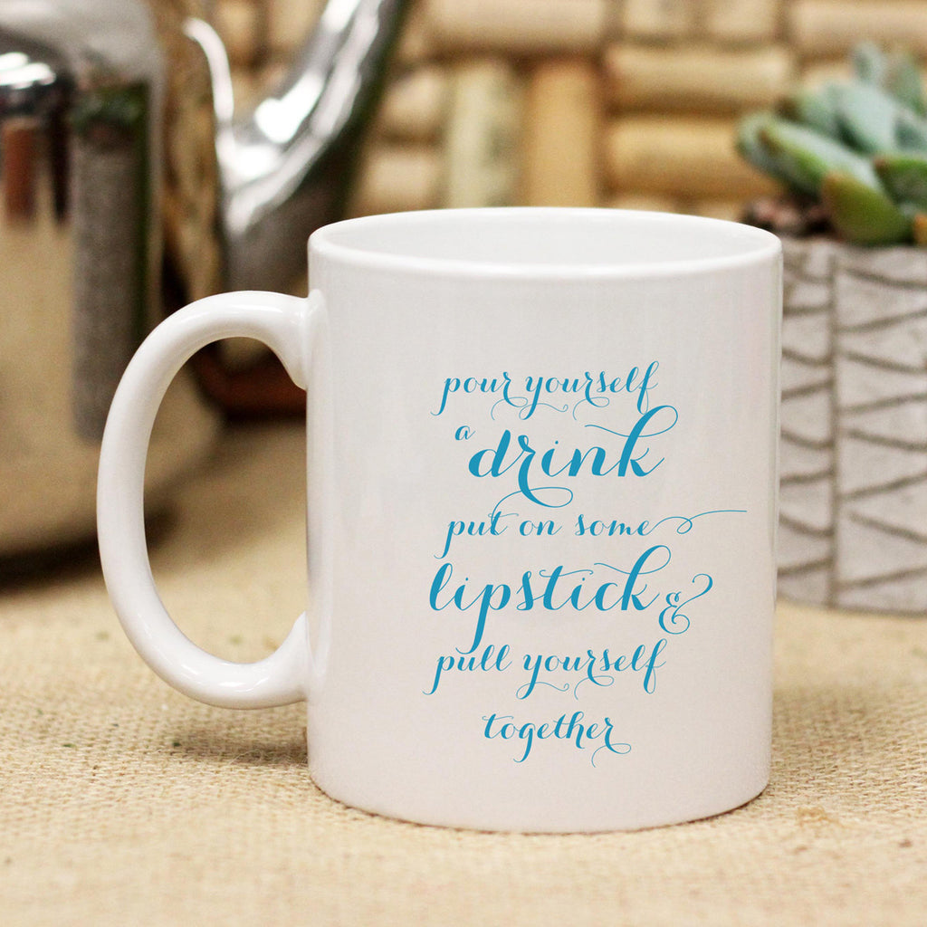 Pull Yourself Together, Ceramic Mug