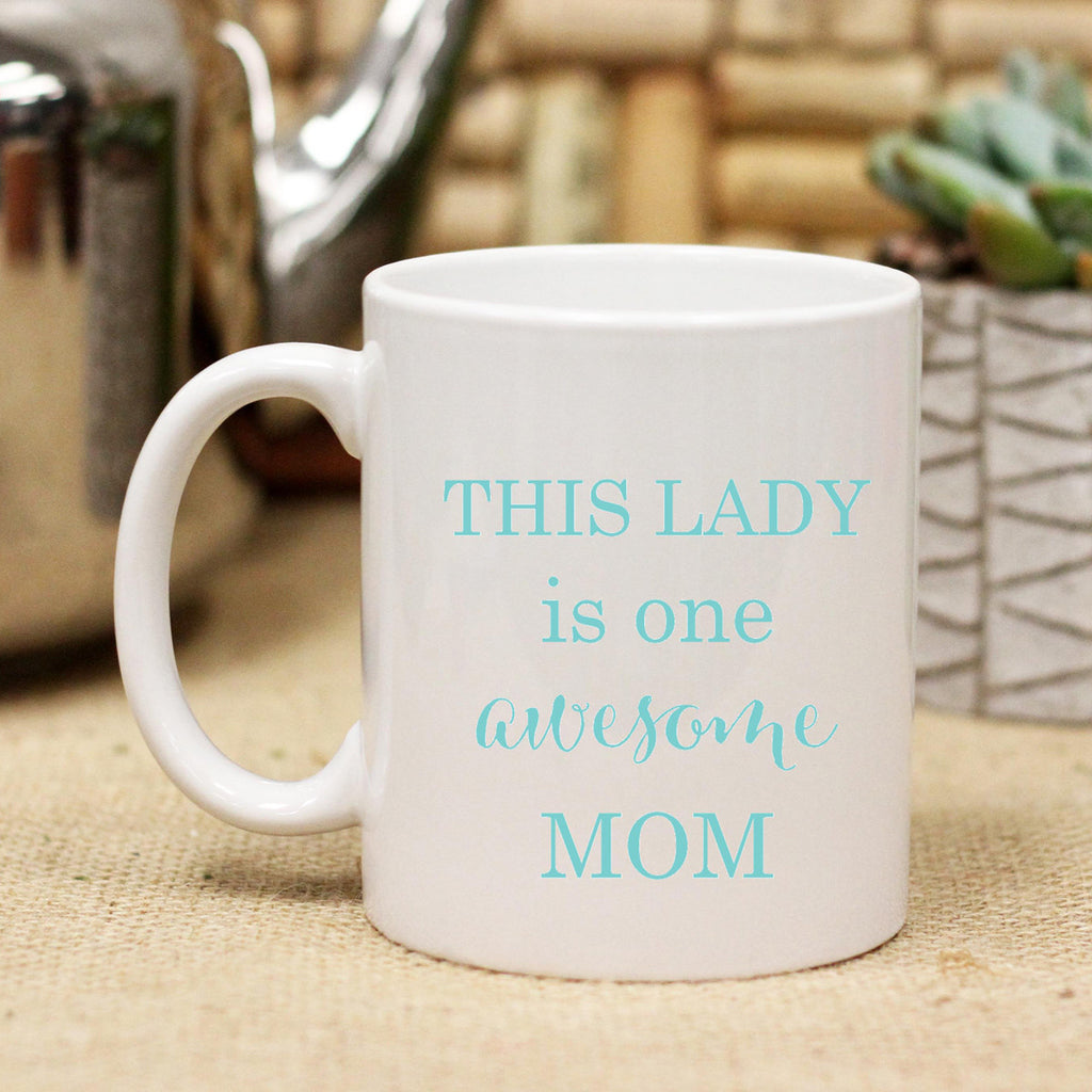 "Ceramic Mug ""One Awesome Mom"" Cursive"