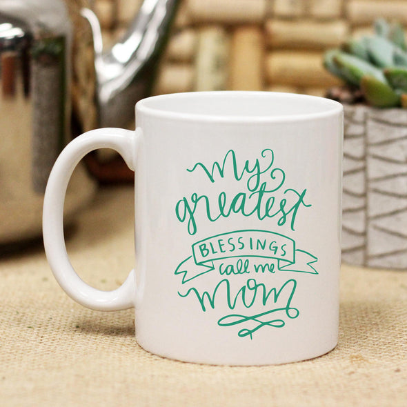 "Ceramic Mug ""Greatest Blessings"""