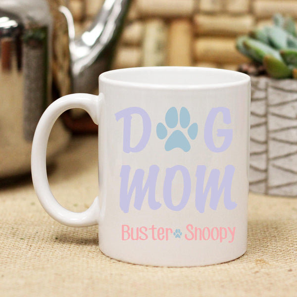 "Ceramic Mug ""Dog Mom"""