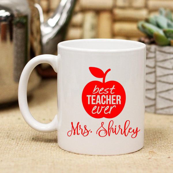 "Ceramic Mug ""Best Teacher Ever"""