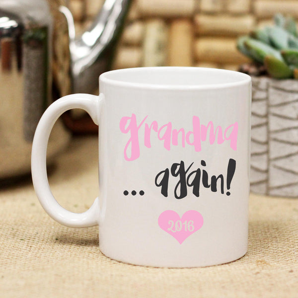 "Ceramic Mug ""Grandma Again"""