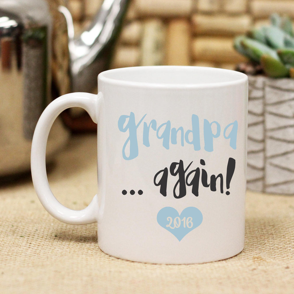 "Ceramic Mug ""Grandpa Again"""