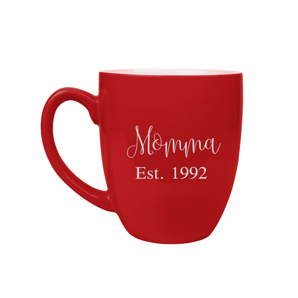 "Ceramic Mug ""Momma Established"""